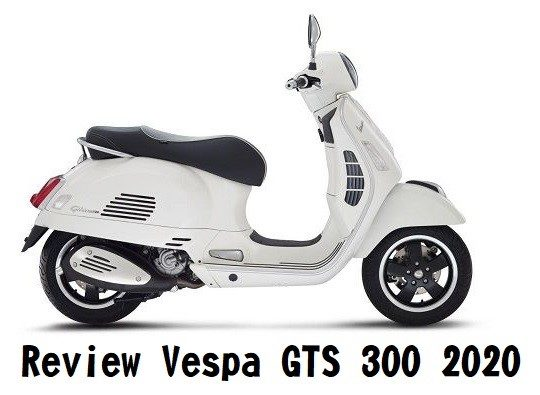 Review Vespa GTS 300 2020