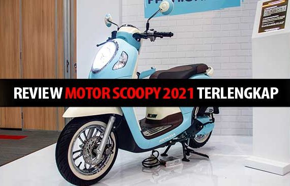 Review Motor Scoopy 2021 Terlengkap